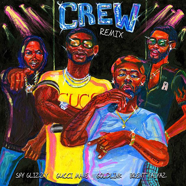 Crew-Gucci-Mane-Goldlink-Brent-Faiyaz-Shy-Glizzy-Remix.jpg
